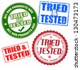 Set of self tried and tested grunge rubber stamps and labels on white, vector illustration - stock vector