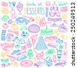 Set of various doodles, hand drawn rough simple sketches of different kinds of desserts, sweets, candies, pastries. Vector freehand illustration isolated on white background. - stock vector