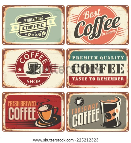 Set of vintage cafe tin signs. Retro coffee shop design concept on old metal background.