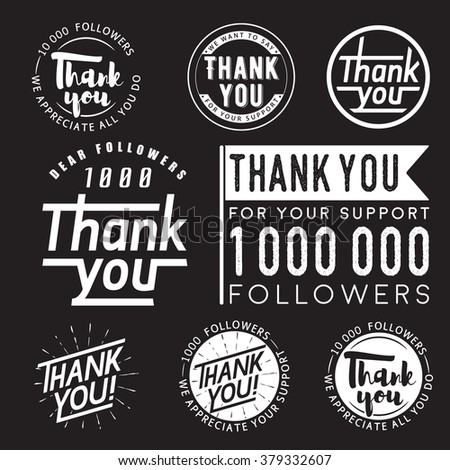 Set of vintage Thank you badges, labels and stickers for followers isolated on black background. Thank you followers poster, banner templates.