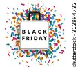 Shopping bag with confetti and text Black Friday. Eps 10 vector file. - stock vector