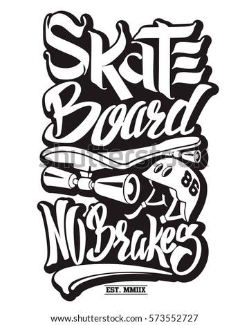 Skate Board No Brakes Tshirt Graphics Stock Vector 572900044 ...