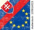 Slovak and european grunge Flag. flag of european union members - stock vector