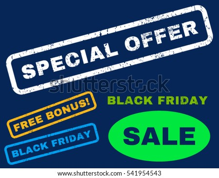 Special Offer rubber seal stamp watermark with bonus banners for Black Friday offers. Vector bright multicolored signs. Tag inside rectangular shape with grunge design and dust texture.