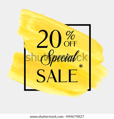 Special sale 20% off sign over grunge brush art paint abstract texture background acrylic stroke poster vector illustration. Perfect watercolor design for a shop and sale banners.