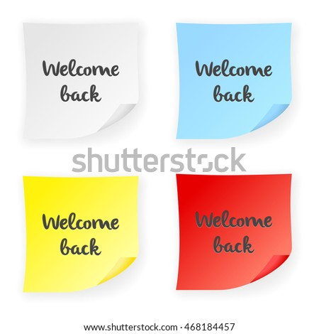 Stick note welcome back on a white background. Vector illustration.