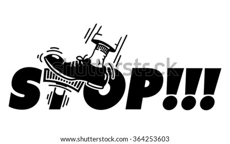 STOP! - jam on the brakes. Man foot pushing on the brake pedal which is stylized T-letter inside STOP word. Cartoon style illustration.