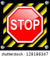 Stop sign over warning stripes background - stock vector