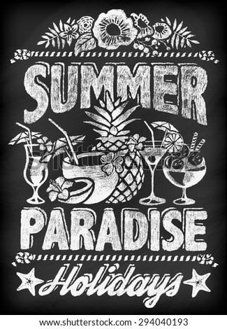 Summer Paradise Holidays Typographical Poster On Chalkboard