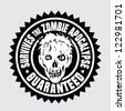 Survives the Zombie Apocalypse / Guaranteed Seal - stock vector