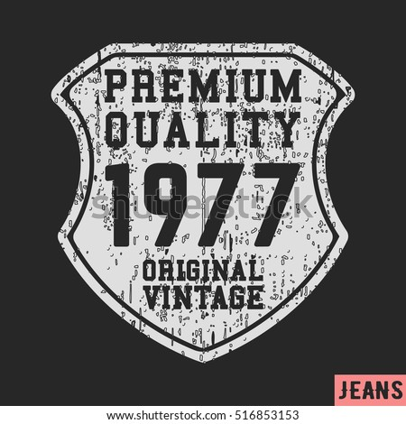 Tshirt print design shield vintage poster stock vector for T shirt printing and labeling
