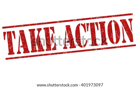 Take action grunge rubber stamp on white background, vector illustration