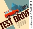 test drive. illustration and...