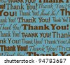 Thank You  - Grouped collection of different Thank You text - stock vector