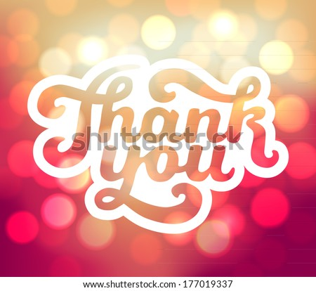 Thank You signature on bokeh background - vector illustration for your business presentations.