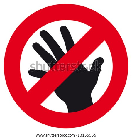 The sign symbolizing inviolability, either interdiction of a touch or other restriction of contacts