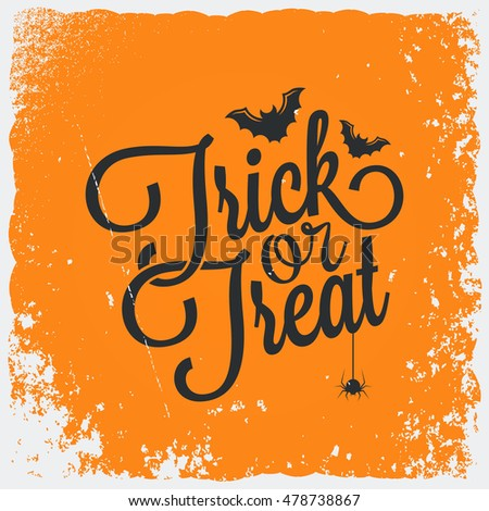 Trick or treat halloween vintage lettering background