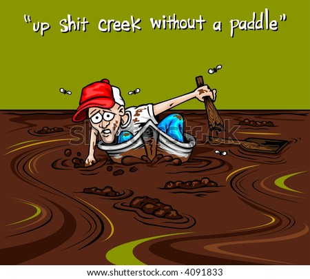 Up shits creek without a paddle xxx pawn - 1 6