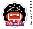 Vector American Football Badge / Vector American Football labels / American Football emblems / Vector American Football - stock vector