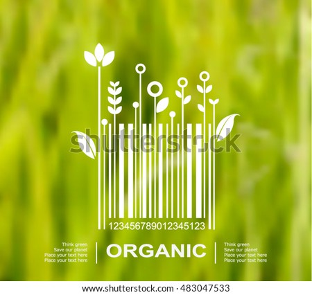 Vector blurred nature background with eco label of Organic Farm Fresh Food. Think green. Premium quality green product. Quote. Environmental protection.