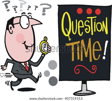 Vector cartoon of enthusiastic business executive and question time notice.