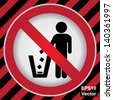Vector : Circle Prohibited Sign For No Littering, Please Use A Trash Can or Please Keep Area Clean Concept Present By No Littering Sign in Caution Zone Dark and Red Background - stock photo