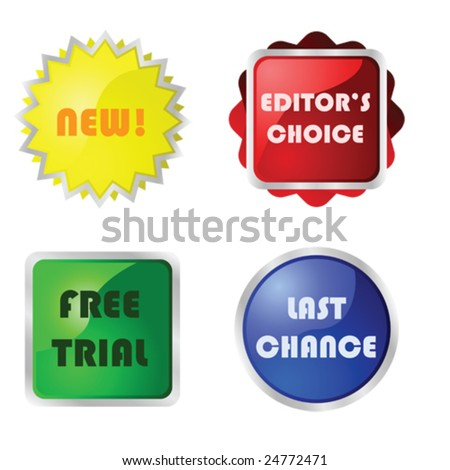 Vector collection of four different glossy buttons with messages for web pages: new, Editor's choice, Free trial and Last chance.
