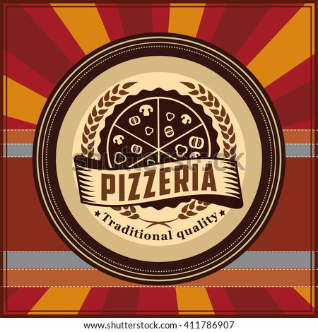 Vector design elements template for logo label of pizza restaurant or pizzeria menu. On vintage retro background.