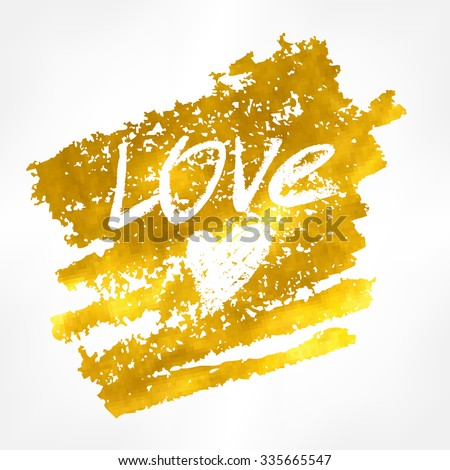 Vector golden text on black background. Love lettering for invitation and greeting card, prints and posters. Hand drawn inscription, calligraphic design