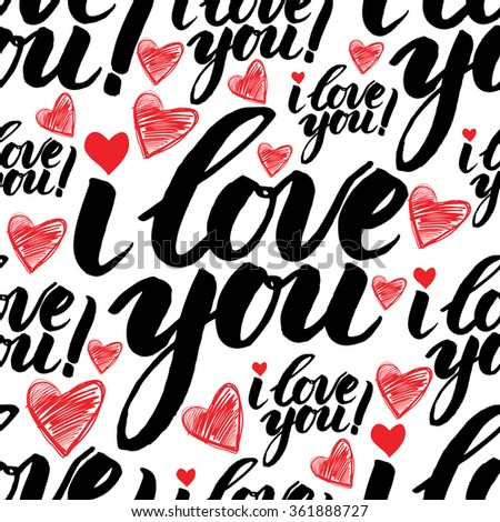 Vector handwritten calligraphy seamless pattern with sign LOVE