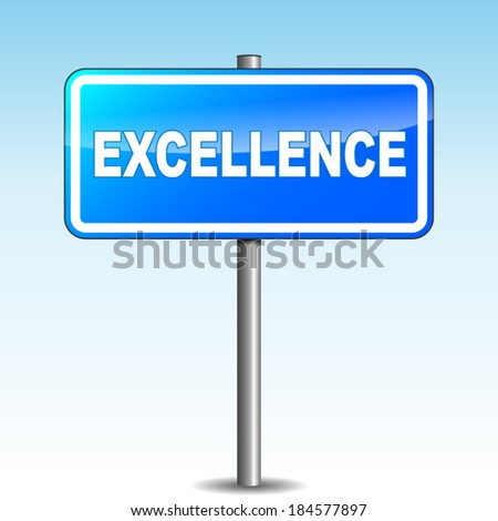 Vector illustration of blue excellence signpost on sky background
