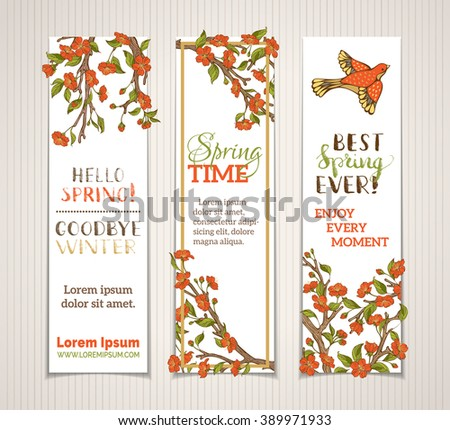 Vector set of vertical spring banners. Red flowers, leaves and birds on tree branches. Hello spring. Goodbye winter! Spring time. Best spring ever! There is place for your text on white background.