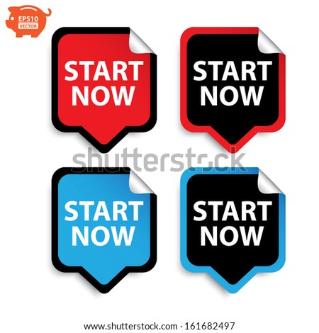 Vector: Start now stickers or sign set. Eps10.