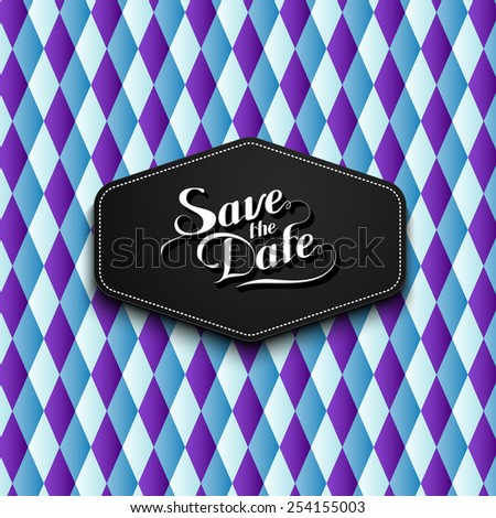 vector typographic illustration of handwritten Save the Date retro label on checkered geometric background. lettering composition