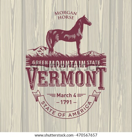 Vermont, stylized emblem of the state of America, Morgan horse, on wooden background