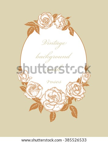 Vintage background with frame of roses
