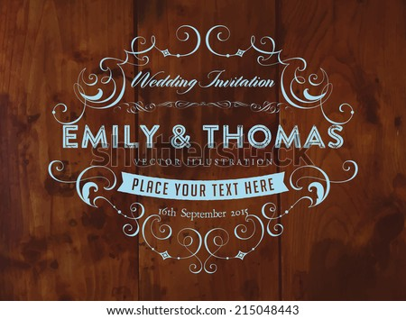 Vintage Elegant Wedding Invitation. Wood Texture Background. Retro Frame.