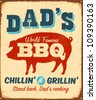 Vintage metal sign - Dad's BBQ - Vector EPS10. Grunge effects can be easily removed. - stock vector