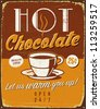 Vintage metal sign - Hot Chocolate - Vector EPS10. Grunge effects can be easily removed for a brand new, clean sign. - stock photo