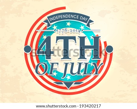 Vintage poster, banner or flyer design with stylish text 4th of July on flag color background for Independence Day celebration.