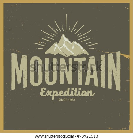 Mountain climbing placard in retro style camping and hiking elements - Vector Vintage Hand Draw Logotype Calligraphy Stock Vector