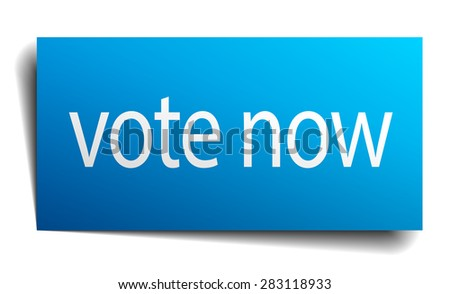 vote now blue paper sign isolated on white