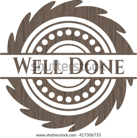 Well Done retro style wooden emblem