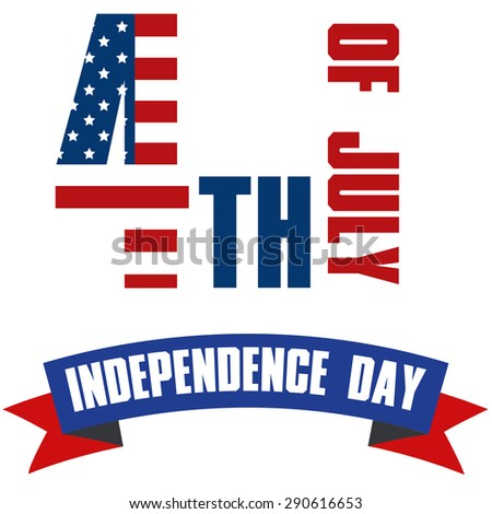 White background with a ribbon and text for independence day. Vector illustration