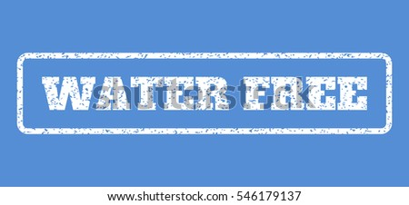 White rubber seal stamp with Water Free text. Vector tag inside rounded rectangular banner. Grunge design and scratched texture for watermark labels. Horisontal sign on a blue background.