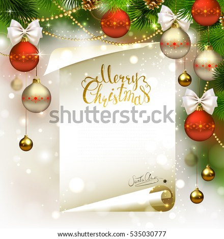 Xmas holiday light background with fir tree branches, evening balls and letter with Santa Claus signature. Golden texture Merry Christmas lettering.